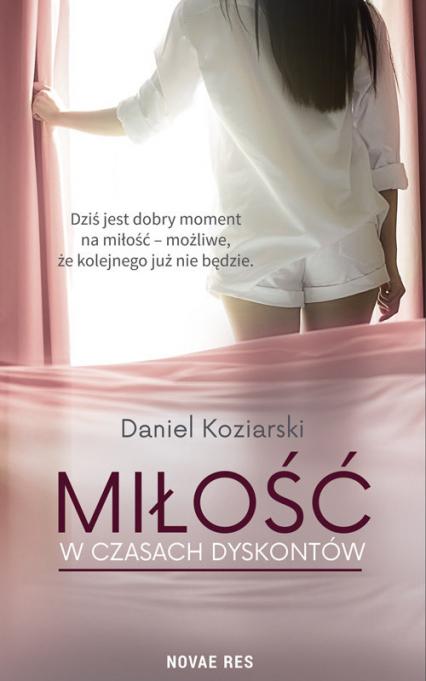Miłość w czasach dyskontów - Daniel Koziarski | okładka