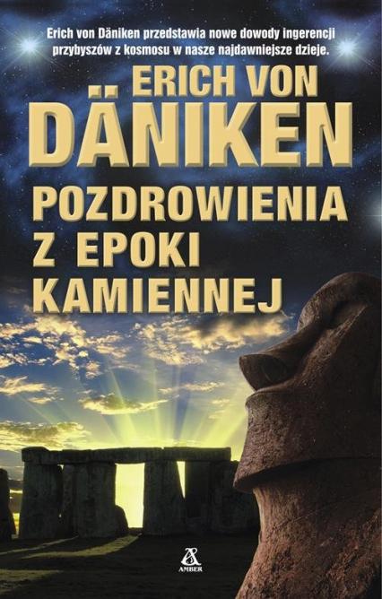 Pozdrowienia z epoki kamiennej - Von Daniken Erich   okładka