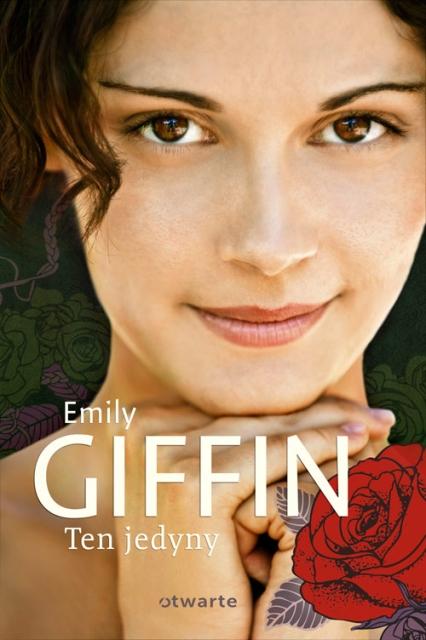 Ten Jedyny - Emilly Giffin | okładka