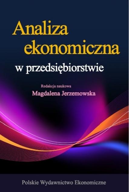 Analiza ekonomiczna w przedsiębiorstwie - Magdalena Jerzemowska | okładka