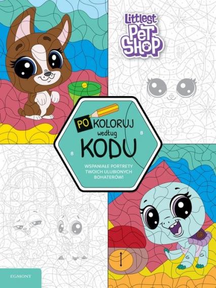 Littlest Pet Shop Pokoloruj według kodu - zbiorowe opracowanie   okładka