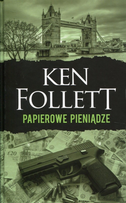 Papierowe pieniądze - Ken Follett | okładka