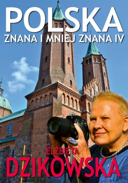 Polska Znana i Mniej Znana 4 - Elżbieta Dzikowska | okładka