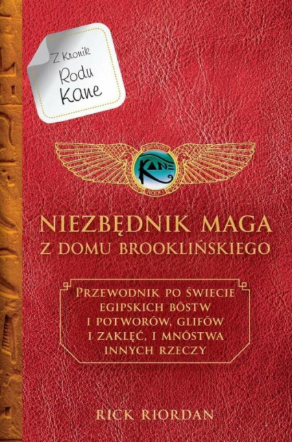 Niezbędnik maga z Domu Brooklyńskiego Kroniki Rodu Kane - Rick Riordan   okładka