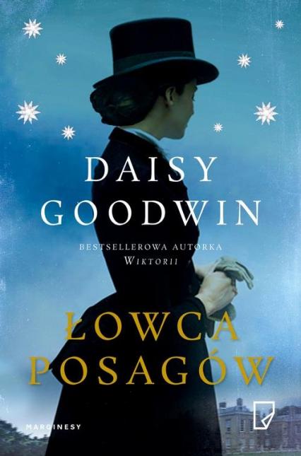 Łowca posagów - Daisy Goodwin | okładka