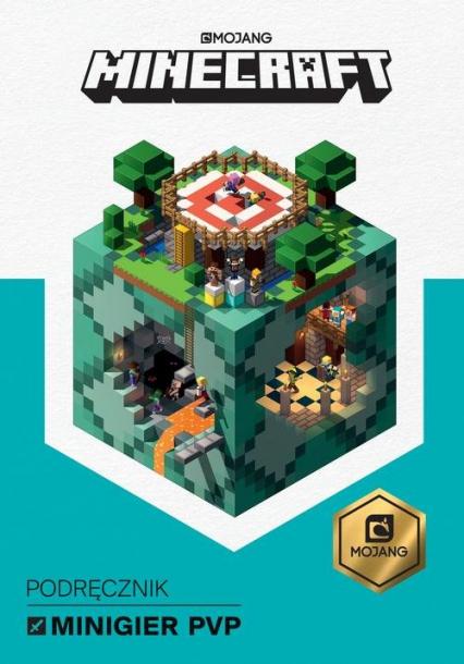 Minecraft Podręcznik minigier PvP - Milton Stephanie, Jelley Craig | okładka