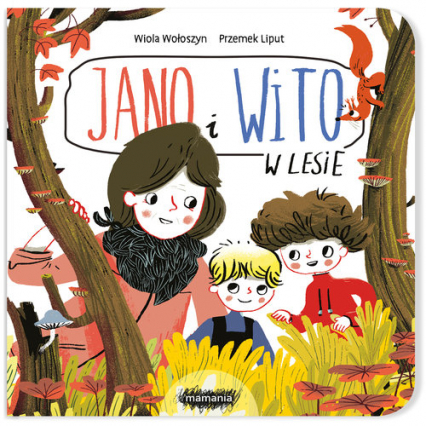 Jano i Wito W lesie - Wiola Wołoszyn   okładka