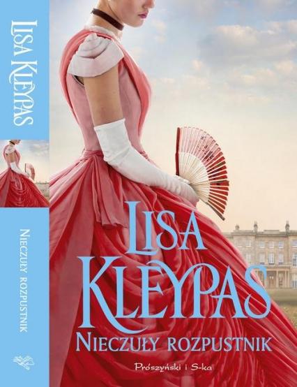 Nieczuły rozpustnik - Lisa Kleypas | okładka