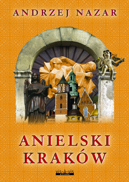 Anielski Kraków - Andrzej Nazar | okładka