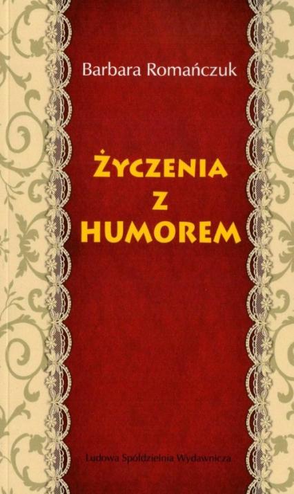 Życzenia z humorem - Barbara Romańczuk | okładka