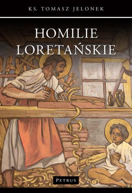 Homilie Loretańskie (10) - Tomasz Jelonek | okładka