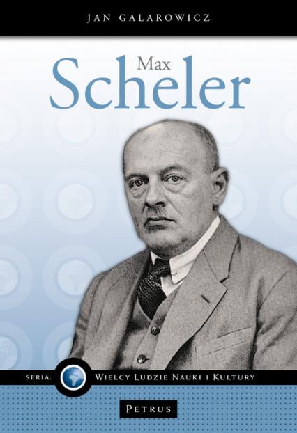 Max Scheler - Jan Galarowicz | okładka
