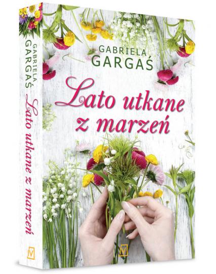 Lato utkane z marzeń - Gabriela Gargaś   okładka