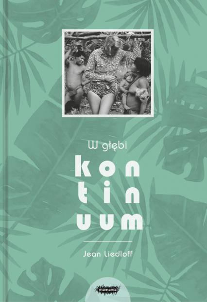 W głębi kontinuum - Jean Liedloff | okładka