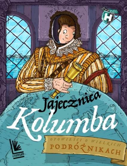 Jajecznica Kolumba - Paweł Wakuła | okładka