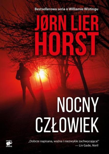 Seria o komisarzu Williamie Wistingu Tom 5 Nocny człowiek - Horst Jorn Lier | okładka