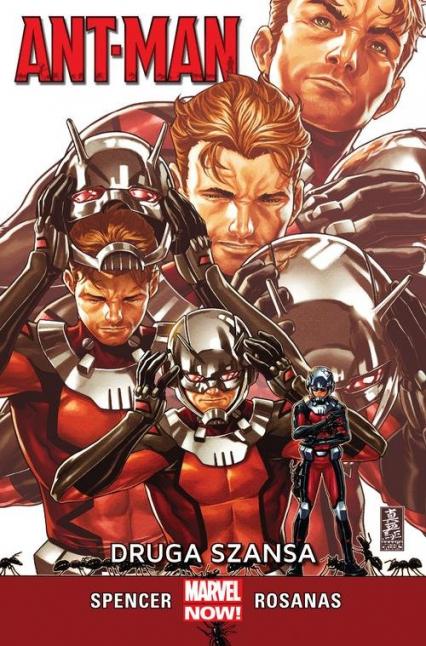 Ant-Man Druga szansa - Spencer Nick, Rosanas Ramon | okładka