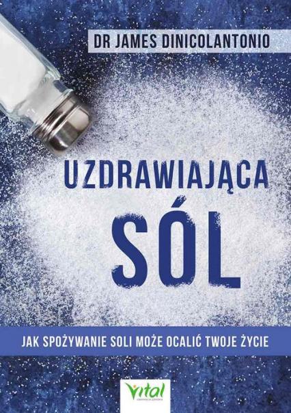 Uzdrawiająca sól - James DiNicolantonio   okładka