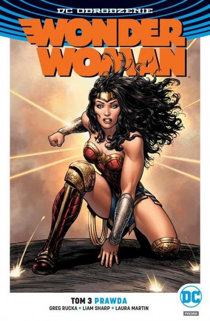 Wonder Woman Tom 3 Prawda - Rucka Greg, Sharp Liam, Martin Laura | okładka