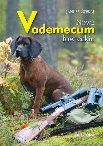 Nowe vademecum łowieckie - Janusz Czekaj | okładka