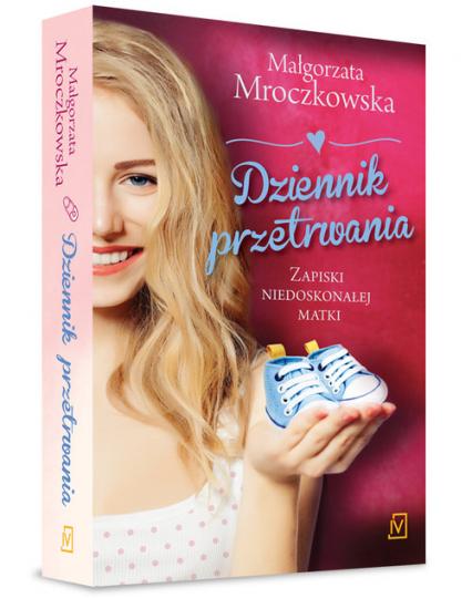 Dziennik przetrwania. Zapiski niedoskonałej matki - Małgorzata Mroczkowska | okładka