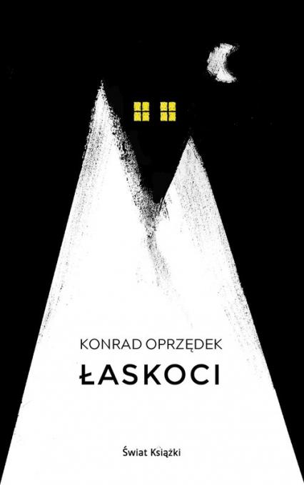 Łaskoci - Konrad Oprzędek | okładka