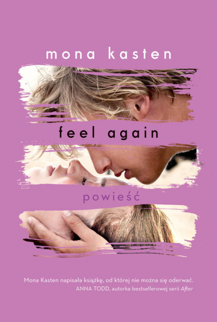Feel Again - Mona Kasten | okładka