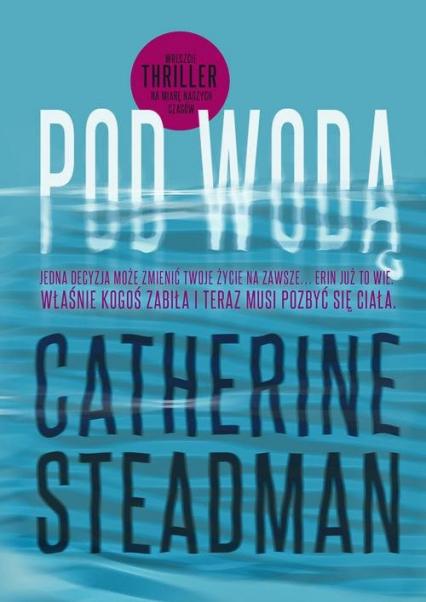 Pod wodą - Catherine Steadman | okładka