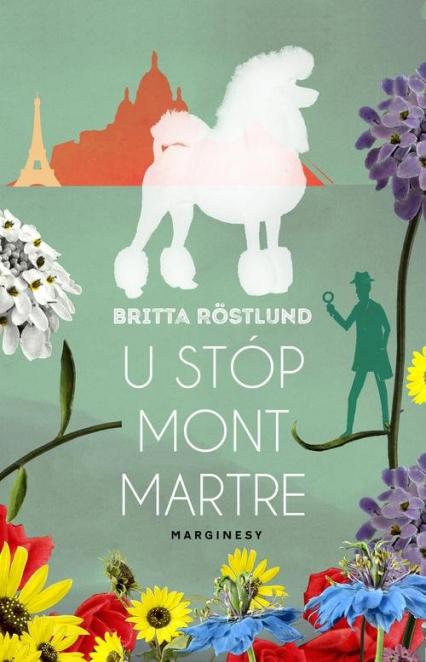 U stóp Montmartre - Britta Rostlund | okładka