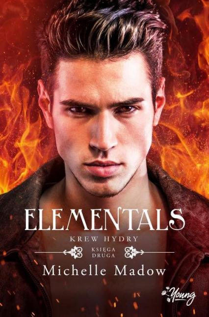 Elementals Tom 2 Krew Hydry - Michelle Madow | okładka