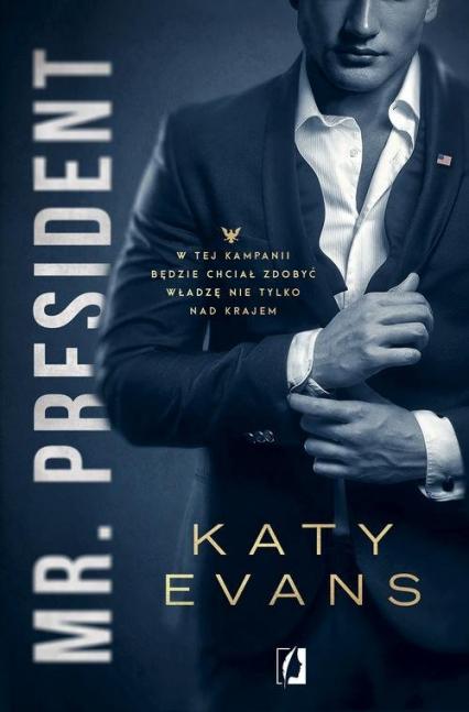 Mr President Tom 1 Biały dom - Katy Evans | okładka