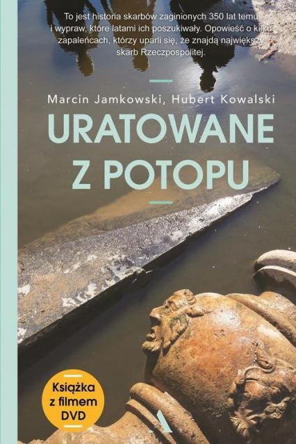 Uratowane z Potopu - Jamkowski Marcin, Kowalski Hubert | okładka