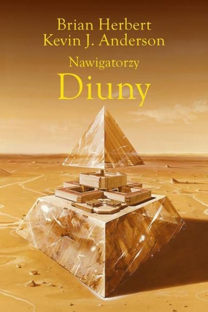 Nawigatorzy Diuny - Herbert Brian, Anderson Kevin J. | okładka