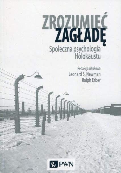 Zrozumieć zagładę Społeczna psychologia Holokaustu -  | okładka