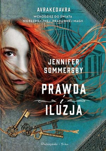 Prawda i iluzja - Jennifer Sommersby | okładka