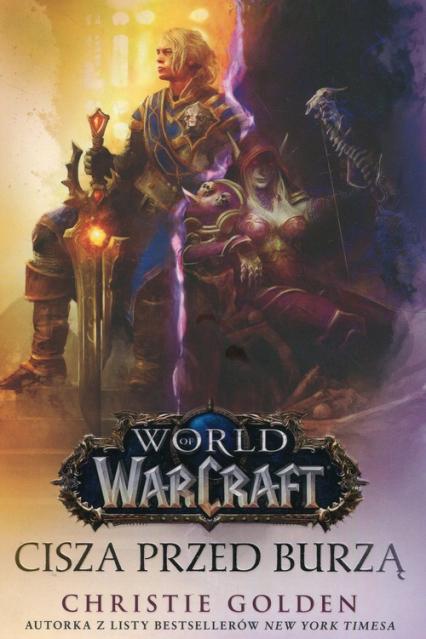 World of Warcraft Cisza przed burzą - Christie Golden | okładka