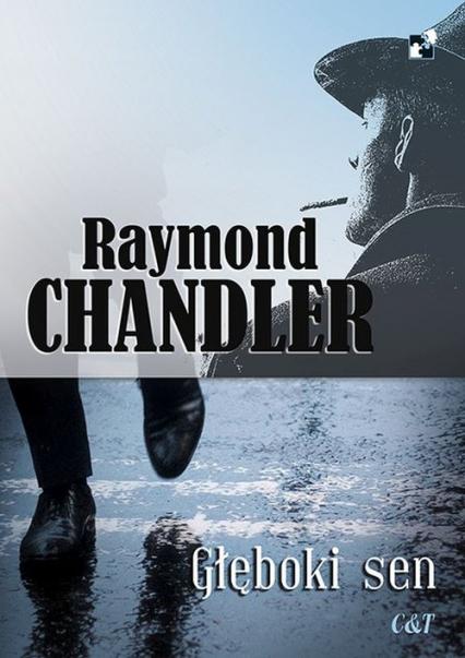 Głęboki sen - Raymond Chandler | okładka