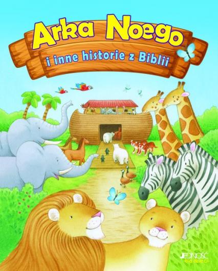 Arka Noego i inne historie z Biblii - Alex Woolf | okładka