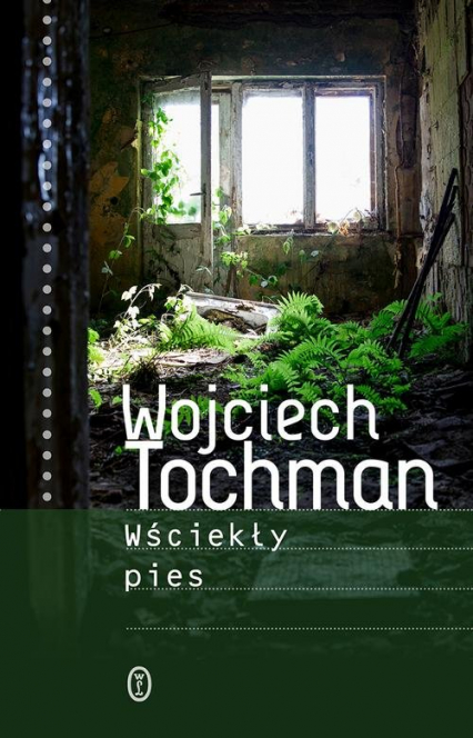 Wściekły pies - Wojciech Tochman | okładka