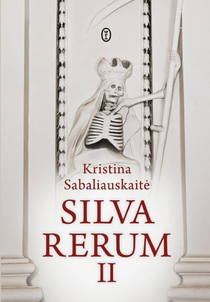 Silva Rerum II - Kristina Sabaliauskaite | okładka