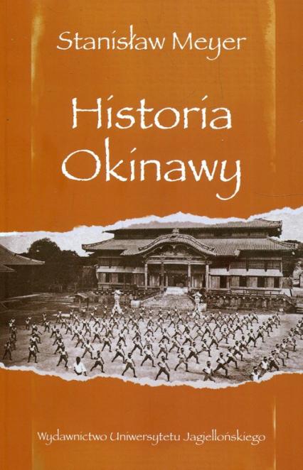 Historia Okinawy - Stanisław Meyer | okładka