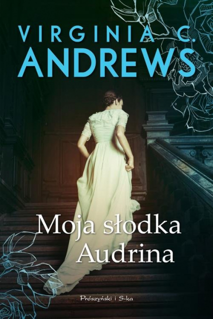 Moja słodka Audrina - Andrews Virginia C. | okładka