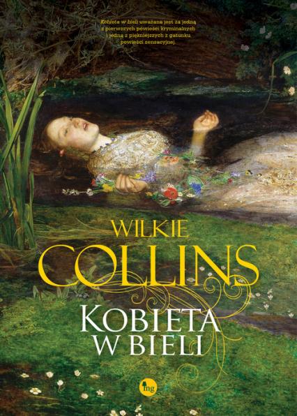 Kobieta w bieli - Wilkie Collins | okładka