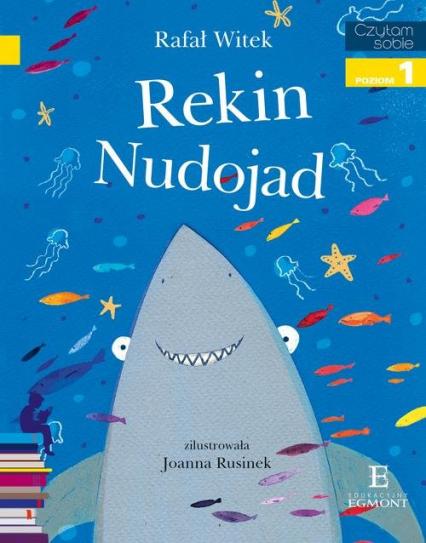 Czytam sobie Rekin Nudojad poziom 1 - Rafał Witek | okładka