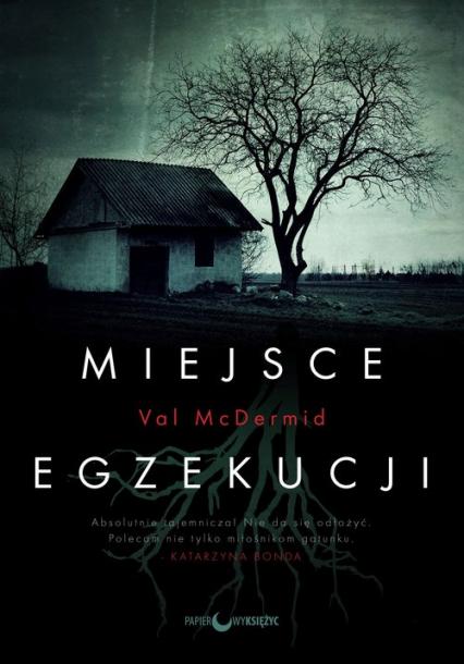 Miejsce egzekucji - Val McDermid | okładka
