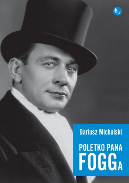 Poletko pana Fogga - Dariusz Michalski | okładka