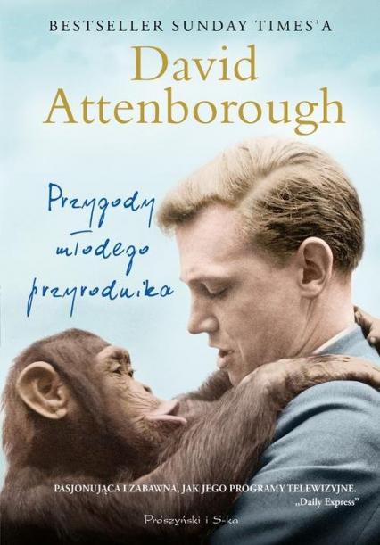 Przygody młodego przyrodnika - David Atteenborough | okładka