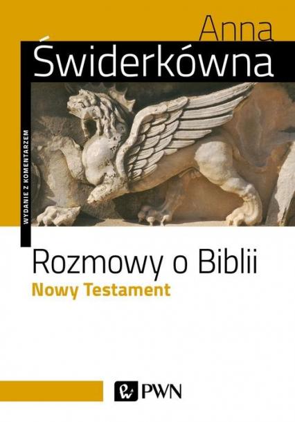 Rozmowy o Biblii Nowy Testament. - Anna Świderkówna | okładka
