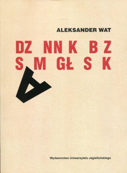 Dziennik bez samogłosek - Aleksander Wat | okładka