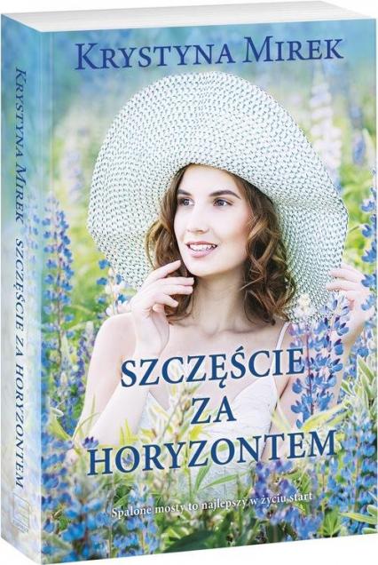 Szczęście za horyzontem - Krystyna Mirek | okładka